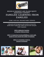 Region III Midwest and Plains Equity Assistance Center's Families Learning from Families