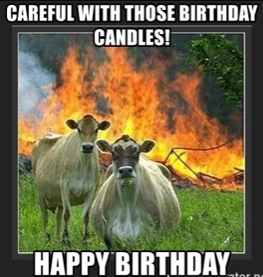 Careful with those Birthday Candles